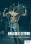 Anabolic Cutting Program